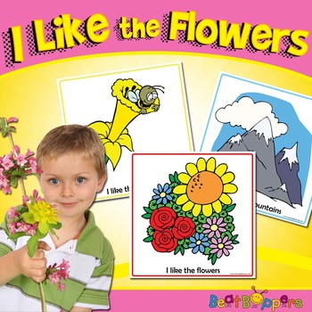 I Like the Flowers / I Love the Mountains