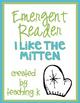 I Like the Mitten Emergent Reader Book for Kindergarten