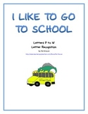 Letter Recognition with dinosaurs - I LIKE TO GO TO SCHOOL