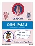 I Listen Lesson: LYING Part 2
