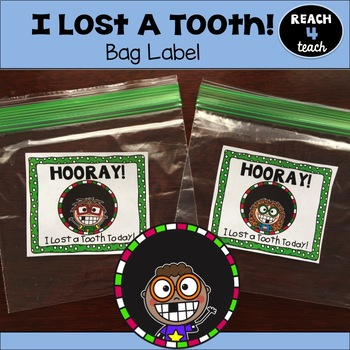 I Lost A Tooth! Bag Label