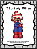 I Lost My Mitten:  An Early Intervention Story
