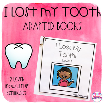 I Lost My Tooth! Interactive Adapted Books