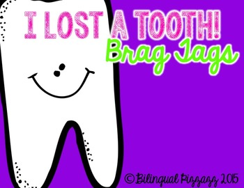 I Lost a Tooth! Brag Tags