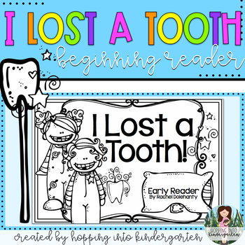 I Lost a Tooth! Early Reader