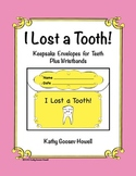 I Lost a Tooth! Keepsake Envelopes for Teeth Plus Wristbands