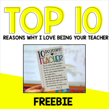 Top 10 Reasons Why I Love Being Your Teacher