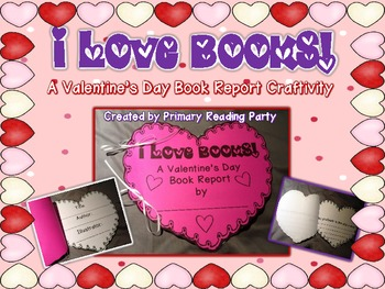 i love books a valentines day book report craftivity