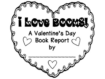 I Love Books! {A Valentine's Day Book Report Craftivity}