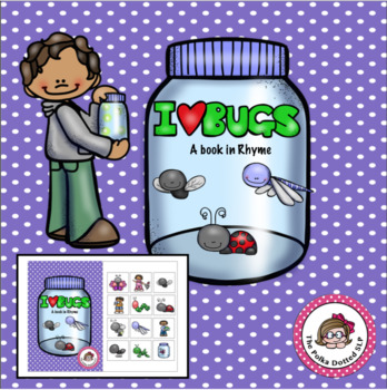 I Love Bugs - Interactive book in rhyme