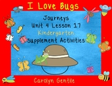 I Love Bugs Journeys Unit 4 Lesson 17 Kindergarten Sup. Act.