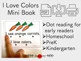 I Love Colors Mini Book: Reading with dots and tracing
