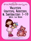 Valentine Counting, Addition & Subtraction: Write the Room