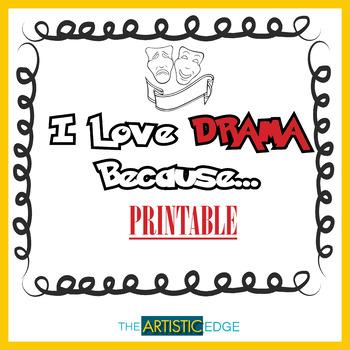 I Love Drama Because - Printable