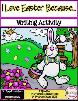I Love Easter Because... ~ Writing Activity