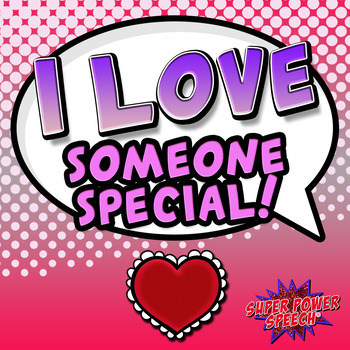 I Love Someone Special (FREE)