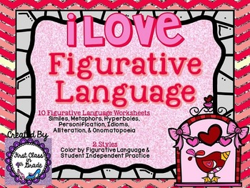 I Love Figurative Language (Love/Valentine's Day Literary Device Unit)