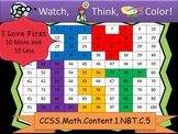 I Love First Ten More/Ten Less - Watch, Think, Color Game! CCSS.1.NBT.C.5