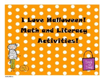I Love Halloween! Math and Literacy Activities