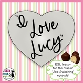 ESL Lesson: I Love Lucy