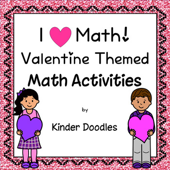 I Love Math centers & no-prep pages