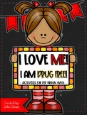I Love Me! I Am Drug Free! {Red Ribbon Week Activities}