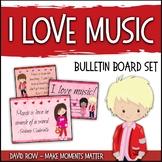 I Love Music - Valentine-themed Music Advocacy Bulletin Board