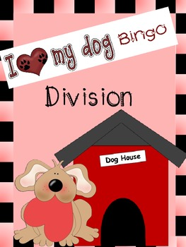 Division Bingo Game - I Love My Dog