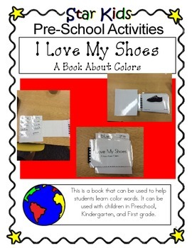 I Love My Shoes (A Book About Colors)