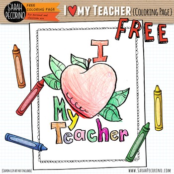 I Love My Teacher Coloring Page {FREE}