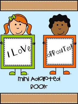 I Love Opposites Mini Adapted Book
