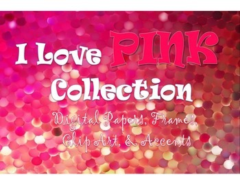 I Love PINK Collection - Clip Art