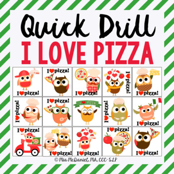I Love Pizza Quick Drill {for articulation or fluency therapy & RTi}