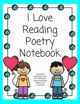 I Love Reading Poetry Interactive Notebook