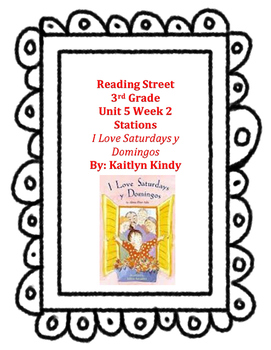I Love Saturdays y Domingos Reading Street Unit 5 Week 2