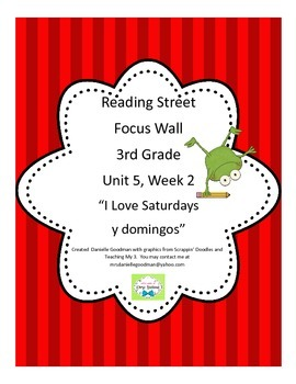 I Love Saturdays y domingos Focus Wall Posters Reading Street Grade 3, CC 2013