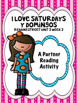 I Love Saturdays y domingos Reading Street 3rd grade Partner Reading centers