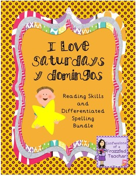 I Love Saturdays y domingos Reading and Spelling (Scott Fo