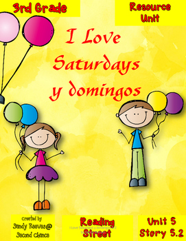 I Love Saturdays y domingos Resource Pack 3rd Reading Street 5.2