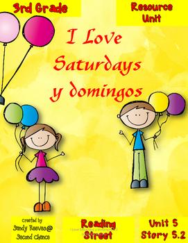 I Love Saturdays y domingos Resource Pack 3rd Reading Street 5.2