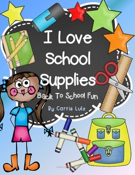 I Love School Supplies ~ Back To School Fun!
