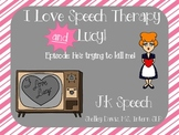 I Love Speech and Lucy- He's trying to kill me!