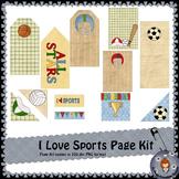 I Love Sports page kit
