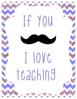 I Love Teaching Chevron and Mustache Sign