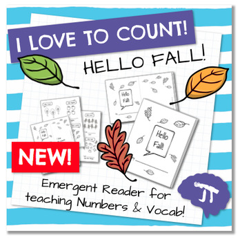 I Love To Count HELLO FALL Color and Count Emergent Reader