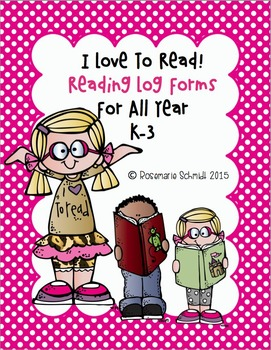 I Love To Read! Monthly Reading Logs K-3
