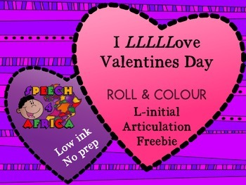 I Love Valentines Day: Roll & Colour L-initial Articulatio