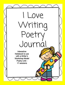 I Love Writing Poetry Interactive Notebook