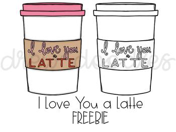 I Love You A Latte Digital Clip Art FREEBIE