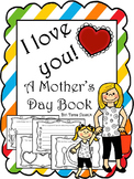 I Love You! A Mother's Day Book
